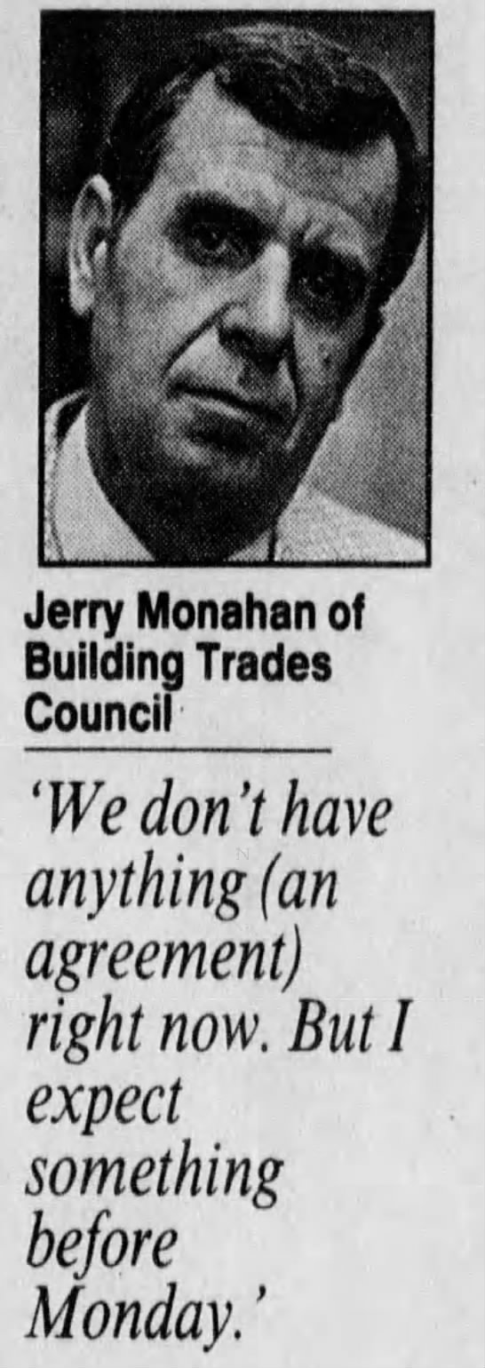 - Jerry Monahan of Building Trades Council 'We...