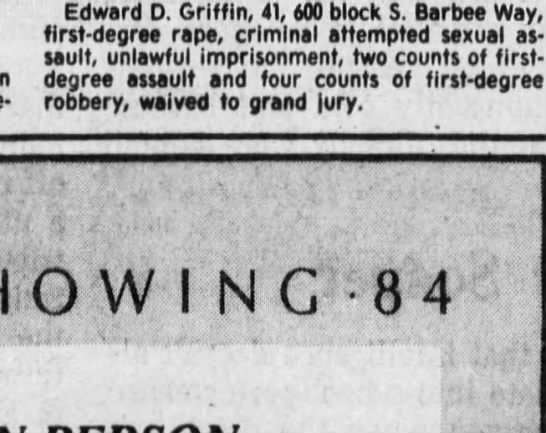 ed - Edward D. Griffin, 41, M0 block S. Barbee Way,...