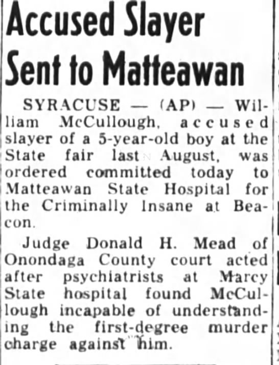- Accused Slayer Sent to Maffeawan SYRACUSE (AP)...
