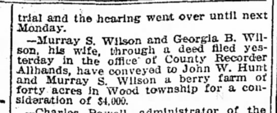 1912 - Murray Wilson berry farm - trial and the hearing went over until next...