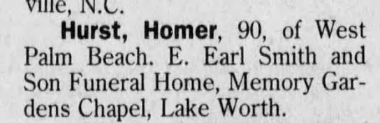 - Hurst, Homer, 90, of West Palm Beach. E. Earl...