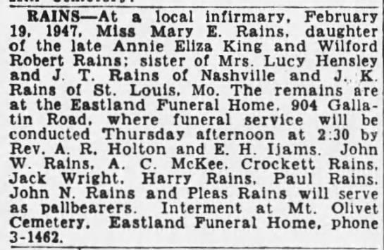 Mary E Rains obituary - RAINS At a local infirmary, February 19. 1947....