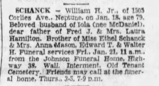 Wm. H. Schanck Jr. funeral notice. 1972 - SCHANCK - William H. Jr., of IMS Corlle. Ave.,...