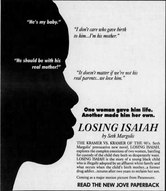 """Ad for Losing Isaiah paperback - """" don't care who gave birth to him...Vm his..."""