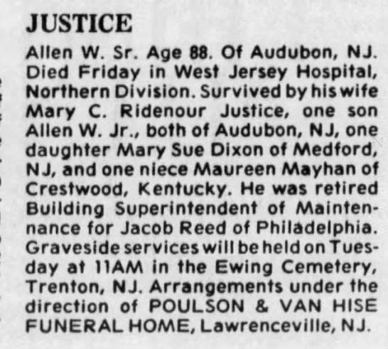 Justice, Allen W - death notice 8/17/1986 Courier-Post (NJ) retrieved 3/20/2017 from newspapers.com - JUSTICE Allen W. Sr. Age 88. Of Audubon, NJ....