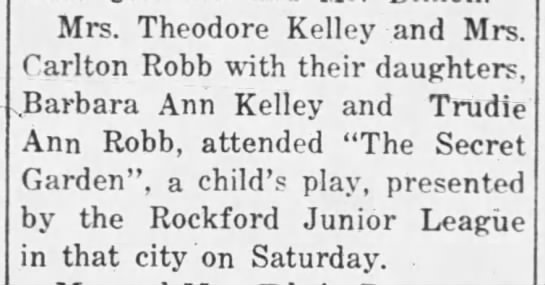 Attend a play - Mrs. Theodore Kelley and Mrs. Carlton Robb with...