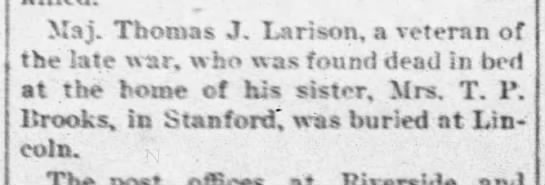 Thomas J. Larison bro of Eliza. - llrooks, in Stanford', was buried at Lin coln....
