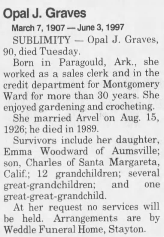 - Opal J. Graves March 7, 1907 June 3, 1997...
