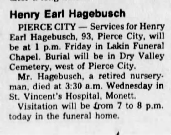 - Henry Earl Hagebusch PIERCE CITY Services for...