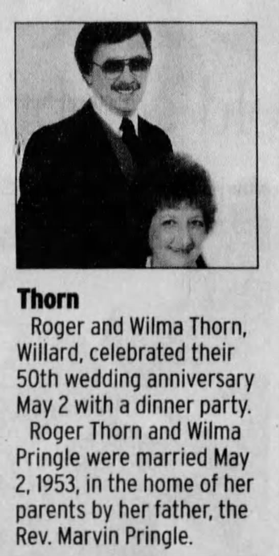 Thorn - Pringle 50th Anniv - Thorn Roger and Wilma Thorn, Willard,...