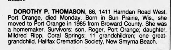 - DOROTHY P. THOMASON, 86, 1411 Harndan Road...