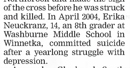 Erika Neuckranz Suicide - of the cross before he was struck and killed....