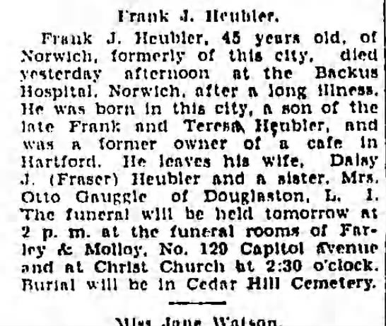 "Frank Heubler Obituary 1926, Hartford, Connecticut - I ""rank J. Heutiler. Flunk J. Hcublcr. 45 years..."