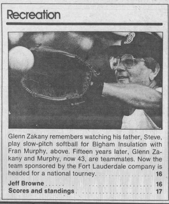 Glenn Softball - Recreation r I Glenn Zakany remembers watching...