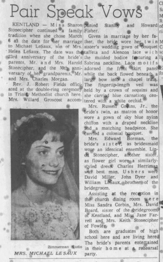 "Stonecipher-LeSaux Marry 1962 ""Journal and Courier"" (Lafayette, Indiana), 15 Mar 1962, Thu, Page - . Pair Speak Vow: KENTLAND Miss Sharon..."