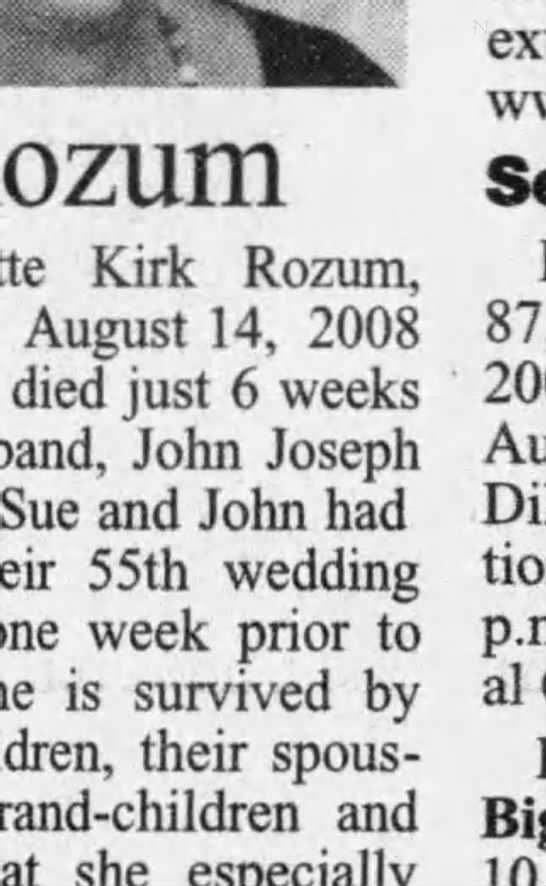 - Rozum Kirk Rozum, August 14, 2008 died just 6...