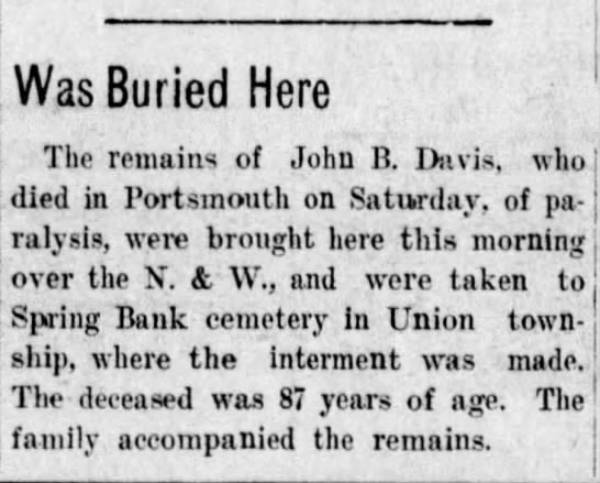 - Was Buried Here The remains of John B. Davis,...