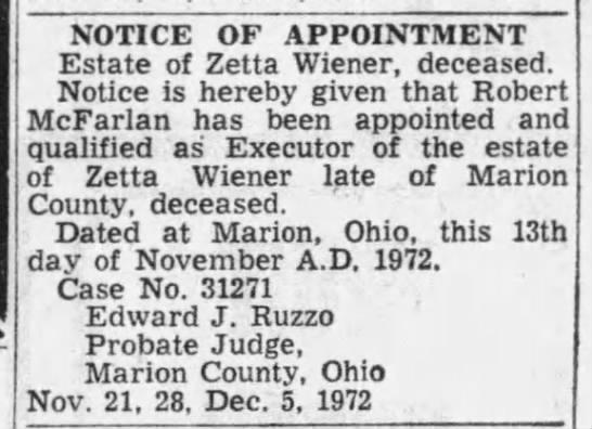Zetta Wiener estate - Robert McFarlan executor - NOTICE OF APPOINTMENT Estate of Zetta Wiener,...