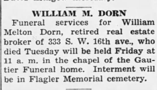 Obituary of William M. Dorn 1 January 1942 - husband of Della Mooney Dorn.
