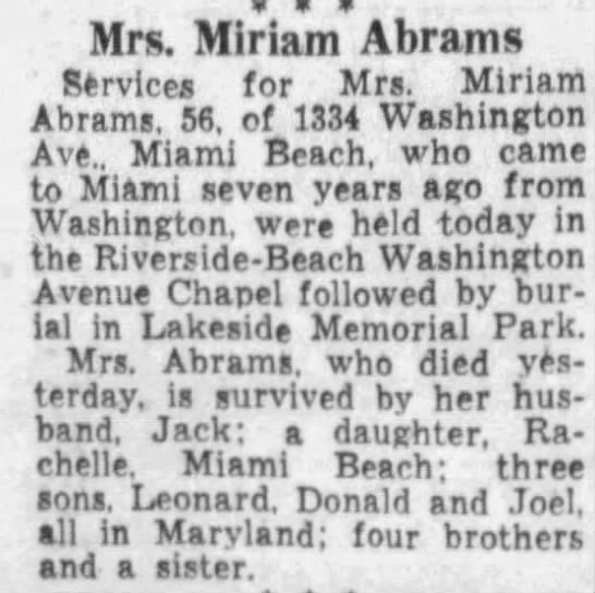 Obituary for Miriam Rosenberg Abrams in Miami News 05 May 1958 Mon - Mrs. Miriam Abrams Services for Mrs. Miriam...