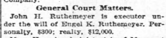 Engel K. Ruthemeyer - General Court Matter. John II. Rutbemeyer is...