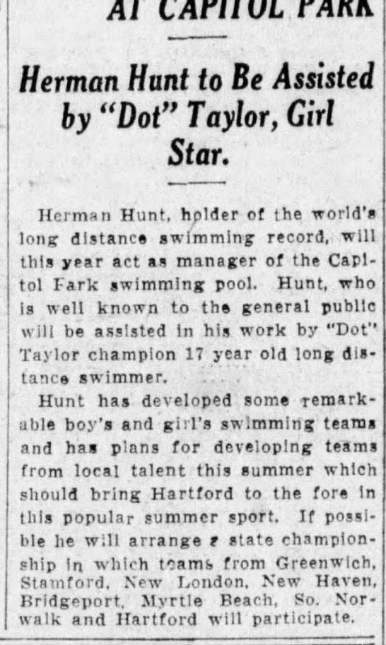 "Champ Swimmer at Capitol Park - Herman Hunt to Be Assisted by ""Dot"" Taylor, Girl Star. - AT Herman Hunt to Be Assisted by ""Dot"" Taylor,..."