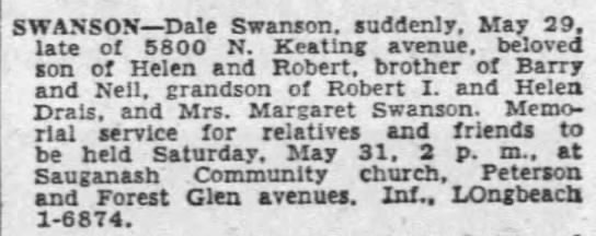 - SWANSON Dale Swanson, suddenly. May 29. late of...