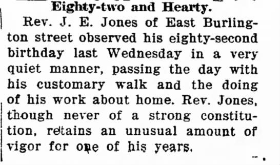 Rev. J. E. Jones   82nd Birthday - OK [ Eighty-two and Hearty. Rev. J. E. Jones of...