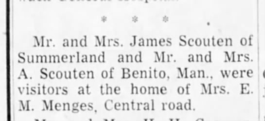 Mr. and Mrs. James Scouten of Summerland and Mr. and Mrs. A. Scouten of Bento, Man., - Mr. and Mrs. James Scouten of Summeiiand and...