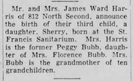 Peggy bubb daughter - Mr. and Mrs. James Ward Harris Harris of 812...