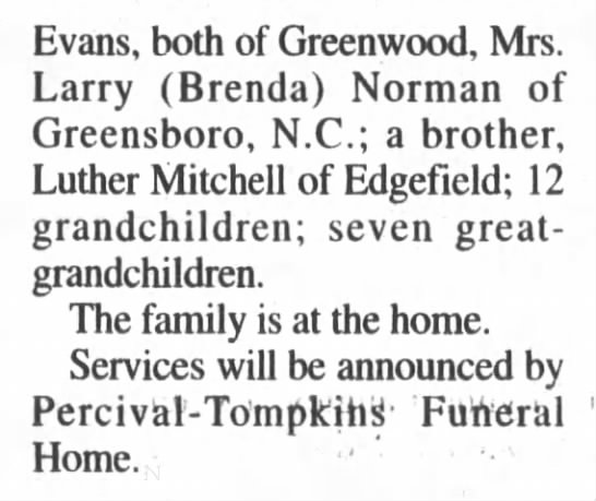 Charles Graham Mitchell Obit pt. 2 - Evans, both of Greenwood, Mrs. Larry (Brenda)...
