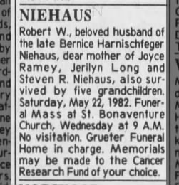 Niehaus, Robert death notice. Cincinnati Enquirer Monday, 24 May 1982 page 28 Cincinnati, Ohio