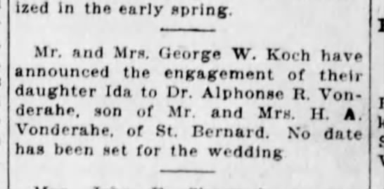 1926-12-28 Koch, Ida engaged to Dr Alphonse Vonderahe - ized in tha early spring. Mr. and Mrs. George...