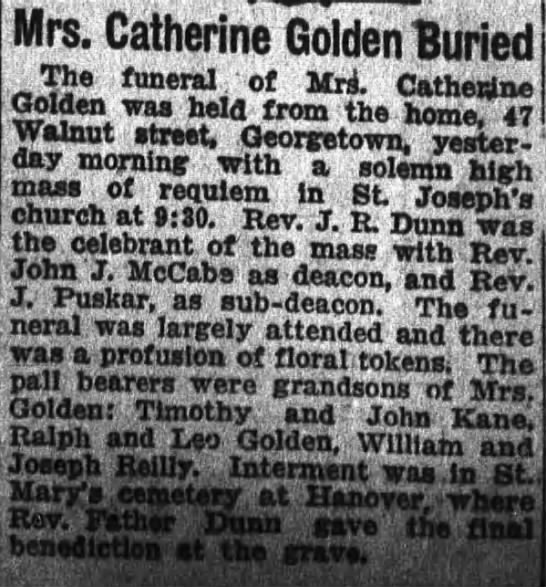 Catherine Golden Buried 1927 - Mrs. Catherine Golden Buried The funeral of...