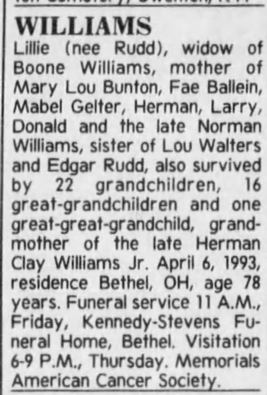 Lillie Rudd Williams, Obituary in the Cincinnati Enquierer. 4/7/1993 - WILLIAMS Lillie (nee Rudd), widow of Boone...