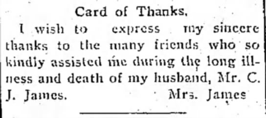 Card of Thanks Mr. C. J. James  Emporia Gazette 18 Oct 1904 - Card of Thanks. 1 wish to express my sincere...