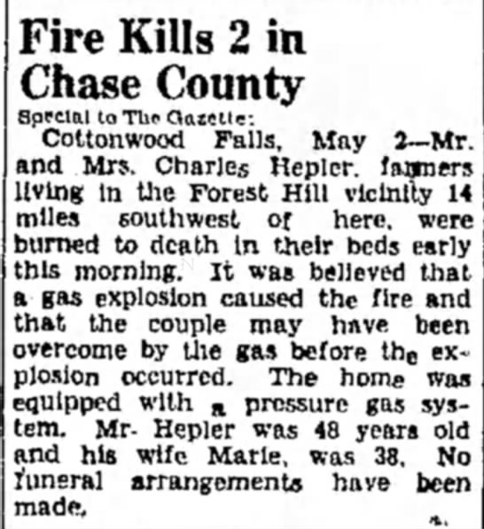 Charles Hepler died in fire 1942 - Fire Kills 2 in Chase County Special to The...