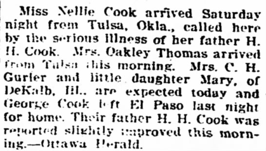 Mrs Oakley Thomas and story in regard to her father. He died four days after this. - Miss Nellie Cook arrived Saturday nisht from...