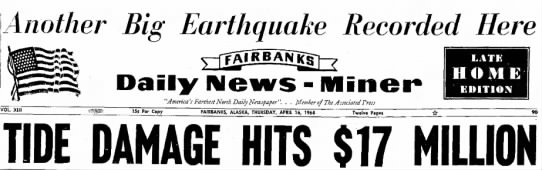 Good Friday Earthquake. Worst recorded in North America. - Another Big Earthquake Recorded Here Daily...