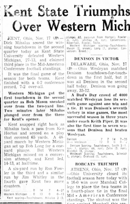Kent State Triumphs, 27-13, Over Western Michigan Club - Kent State Triumphs, Over Western KENT, Ohio,...