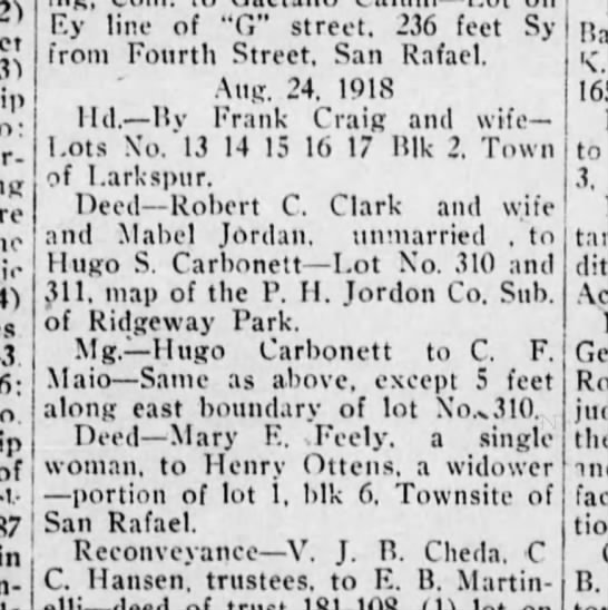 "Hugo Carbonett Property in San Anselmo, 27 Sep 1918. San Anselmo Herald - 1865-6: of 87 in Ey line of ""G"" street. 236..."