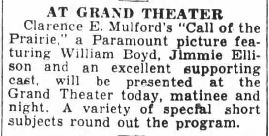 "Grand Theatre 1936 - AT GRAND THEATER Clarence E. Mulford's ""Call of..."