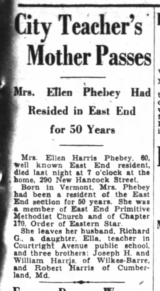 Obituary-Ellen Phebey (nee Harris) - City Teacher's Mother Passes Mrs. Ellen Phebey...