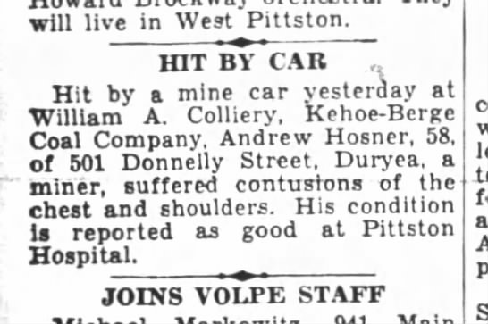 4-26-39 Andrew Hosner hit by mine car - will live in West Pittston. HIT BY CAR . Hit by...