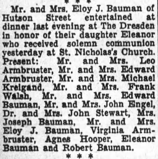 Eleanor Bauman first communion celebration - Mr. and Mrs. Eloy J. Bauman of Hutson Street...