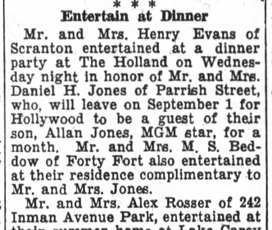 Beddows and MGM star Allan Jones - Entertain at Dinner Mr. and Mrs. Henry Evans of...