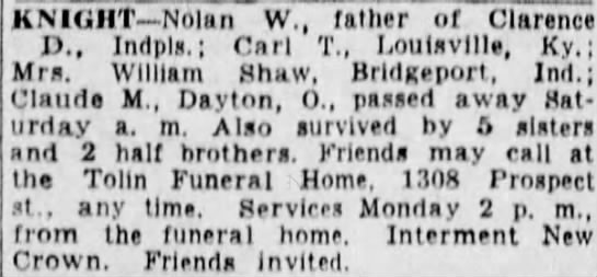 Death notice for Nolan W. Knight - KNIGHT Nolan W., father of Clarence IX,...