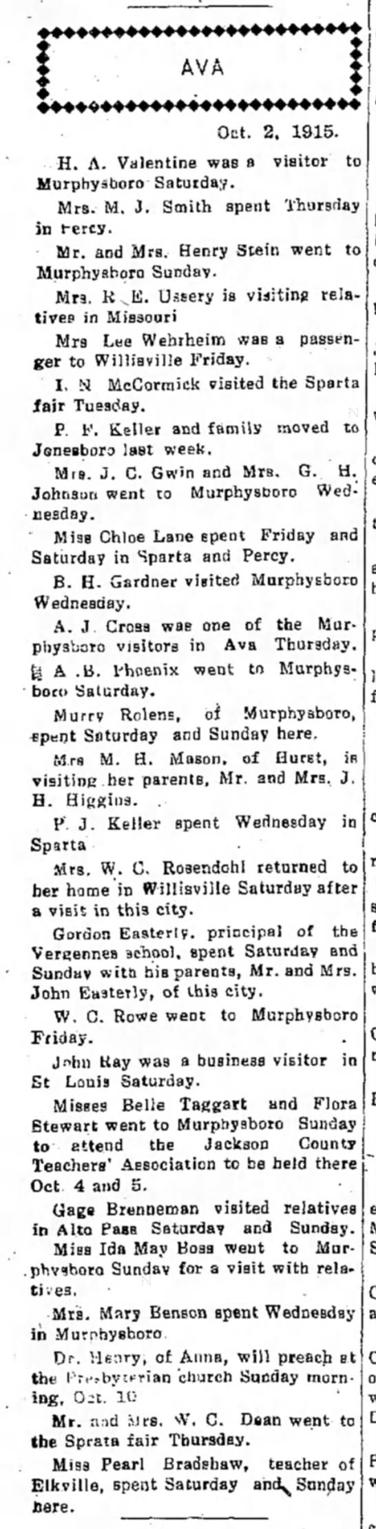 Ava News - Oct. 2. 1915. H. A. Valentine was a visitor to...