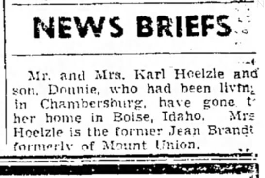 jean hoelzle - NEWS BRIEFS Mr. and Mra. Karl Hoelzle and' son....