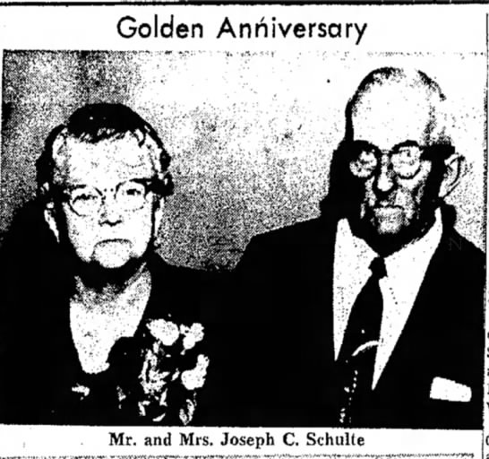 News Paper Photo Joe and Emma Eveler Schulte. Daughter of Peter and Mary Stockman Eveler - Golden Anniversary Mr. and Mrs. Joseph C. Schulte
